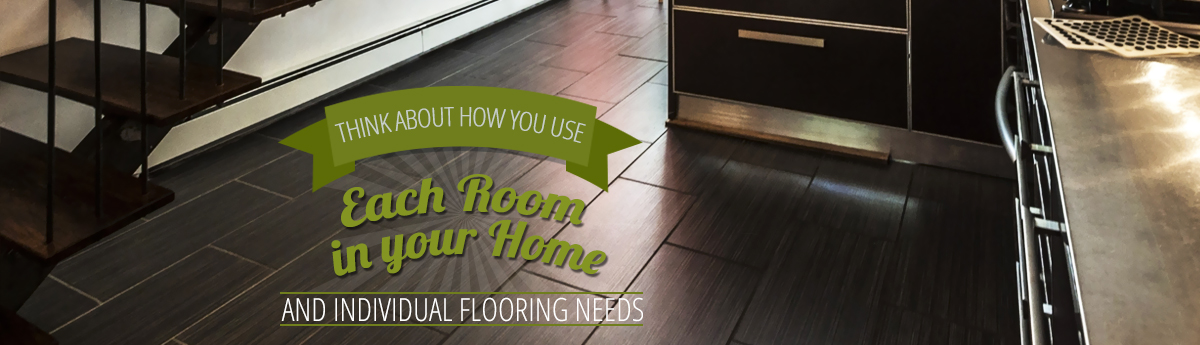 Individual Room's Flooring Needs
